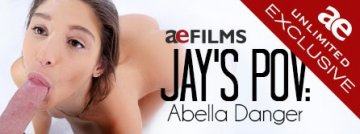 Watch AE Unlimited Exclusive Jay's POV featuring Abella Danger.