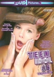 Teen Idol #6 Porn Movie