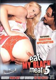Eat My Black Meat 5 Porn Movie