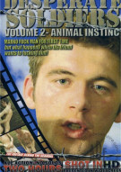 Desperate Soldiers Vol. 2: Animal Instinct Porn Movie