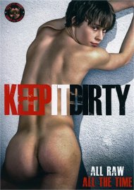 Keep It Dirty Porn Video