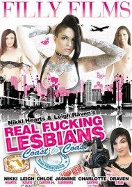 Nikki Hearts & Raven Leighs Real Fucking Lesbians: Coast To Coast Porn Movie