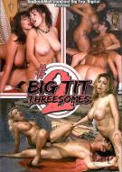 Big Tit Threesomes #2 Porn Movie