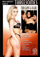 Nina Hartleys Guide to Threesomes: Two Guys & a Girl Porn Movie