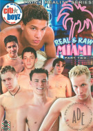 Real & Raw Miami Part 2 Porn Movie