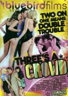 Threes A Crowd Porn Movie