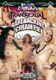 Transsexual Barebacking Cream Pie Porn Movie