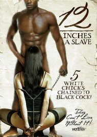 12 Inches A Slave Porn Movie