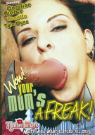 Wow! Your Moms A Freak! Porn Movie