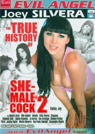 True History Of She-Male Cock 2, The Porn Movie