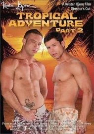 Tropical Adventure Part 2 Porn Movie