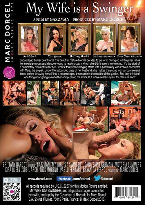 Marc Dorcel, Gazzman, Cara St. Germain, Subil Arch, Pablo Ferrari, Kevin White, Victoria Summers, Kira Queen, Brittany Bardot, Nick Moreno, Bryan De Ferro, Cara Saint Germain, Affairs & Love Triangles, All Sex, Couples, European, Foreign, Swingers, Wives, My Wife Is A Swinger
