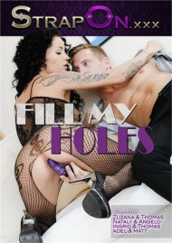 Fill My Holes Porn Movie
