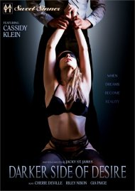 Darker Side Of Desire DVD porn movie from Sweet Sinner.