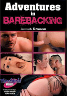 Adventures in Barebacking Porn Movie