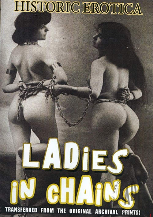 Ladies In Chains 2009 Historic Erotica Compilation