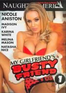 My Girlfriends Busty Friend 1 Porn Movie