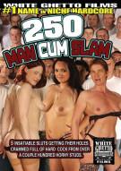 250 Man Cum Slam Porn Movie