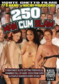 Stream 250 Man Cum Slam HD Porn Video from White Ghetto.