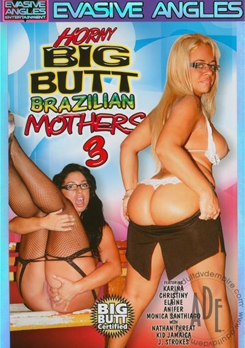 Horny big butt brazilian mothers 3