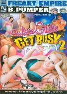 White Girls Get Busy 2 Porn Movie
