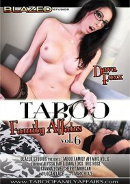 Taboo Family Affairs Vol. 6 Porn Movie