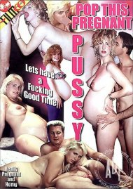 Pop This Pregnant Pussy Porn Video