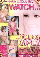 We Like To Watch... Young Girls Porn Movie