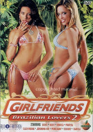 Girlfriends: Brazilian Lovers 2 Porn Movie