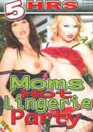 Moms Hot Lingerie Party Porn Movie