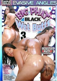 Big Phat Black Wet Butts 3 Porn Movie