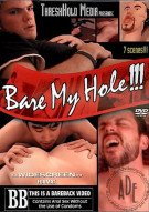 Bare My Hole!!! Porn Movie
