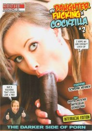 My Daughter Fucking A Cockzilla #2 Porn Movie