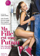 My Daughter Is A Whore (French) Porn Video