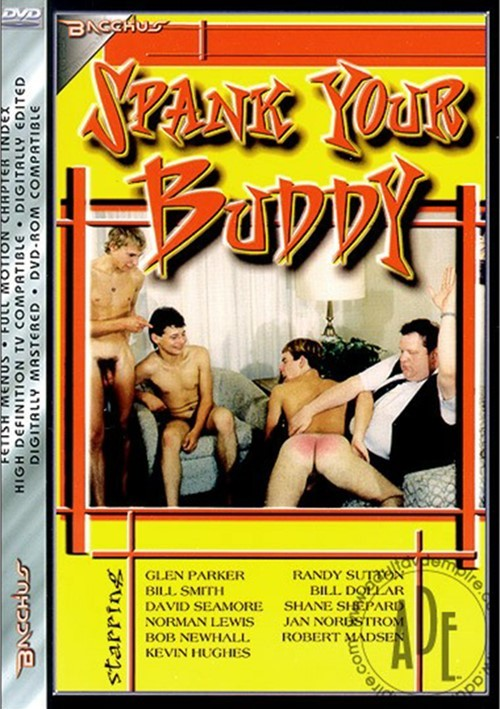 Dvd spank your buddy women