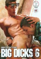 Big Dicks 6 Porn Movie