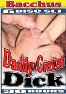 Daddy Craves Dick Porn Movie