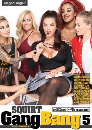 Squirt Gangbang Vol. 5 porn video from Elegant Angel.