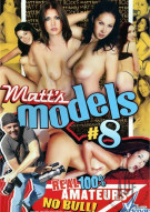 Matts Models #8 Porn Movie