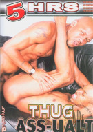 Thug Ass-ualt Porn Movie