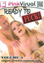 Ready To Fuck! 4 Porn Movie