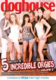 5 Incredible Orgies Vol. 3 Porn Movie