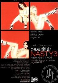 Beautiful/Nasty 3 Porn Movie