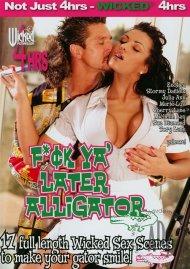 Fuck Ya Later Alligator Porn Movie
