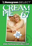 Cream Pie 67 Porn Movie