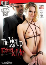 Tie Me Up And F**k Me Porn Movie