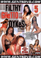 Filthy Ghetto Dykes #5 Porn Movie