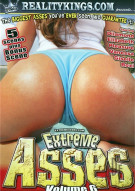 Extreme Asses Vol. 6 Porn Movie