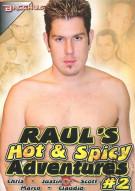 Rauls Hot & Spicy Adventures #2 Porn Movie