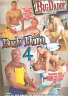Rub Him 4 Porn Movie